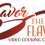 Savor The Flavor Video Cooking Contest
