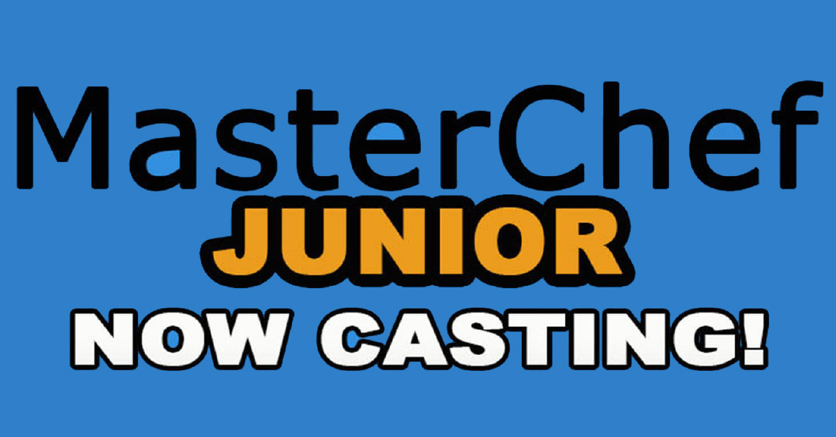 MasterChef Junior Now Casting!