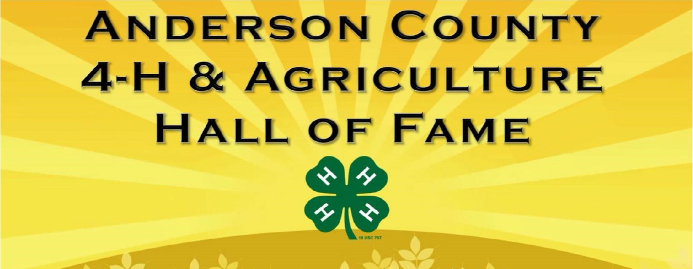 Anderson County 4-H Agriculture Hall of Fame