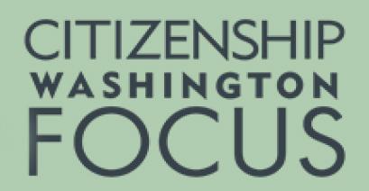 Citizenship Washington Focus