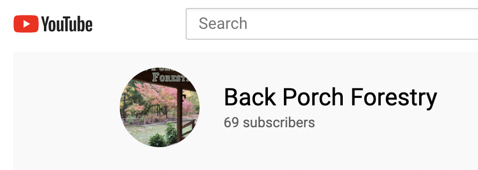 A screen capture showing the Back Porch Forestry YouTube page